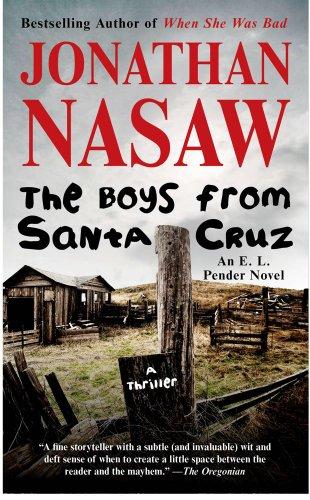 9781416591801: The Boys from Santa Cruz: A Thriller (E. L. Pender)