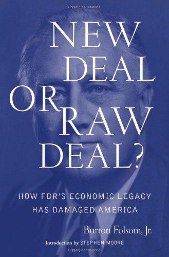 9781416592228: New Deal or Raw Deal?: How FDR's Economic Legacy Has Damaged America