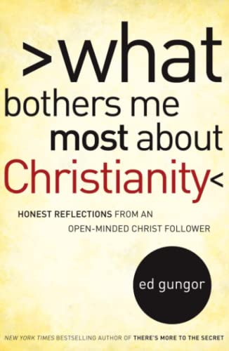 9781416592556: What Bothers Me Most about Christianity: Honest Reflections from an Open-Minded Christ Follower