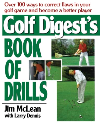 Golf Digest's Book of Drills: Mclean, Jim
