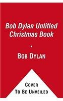 9781416592709: Bob Dylan Untitled Christmas Book