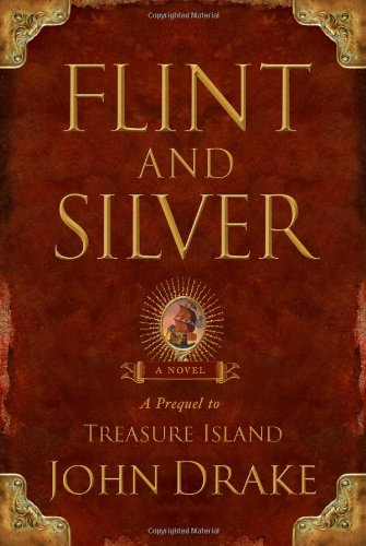 9781416592754: Flint and Silver: A Prequel to Treasure Island