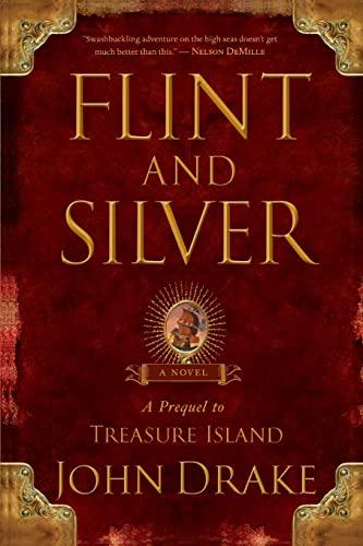 9781416592778: Flint and Silver: A Prequel to Treasure Island