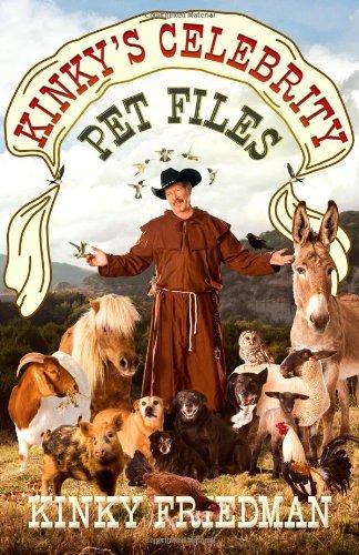 Kinky's Celebrity Pet Files: Friedman, Kinky