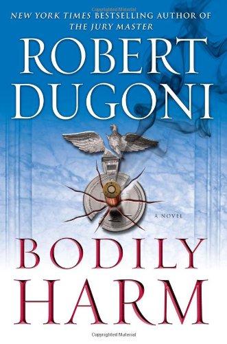 BODILY HARM (SIGNED): Dugoni, Robert