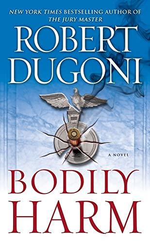 9781416592983: Bodily Harm: A Novel