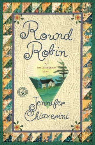 9781416593041: Round Robin: An Elm Creek Quilts Book (The Elm Creek Quilts)