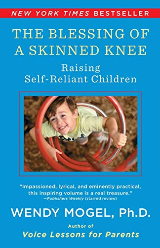 9781416593065: The Blessing Of A Skinned Knee: Using Jewish Teachings to Raise Self-Reliant Children