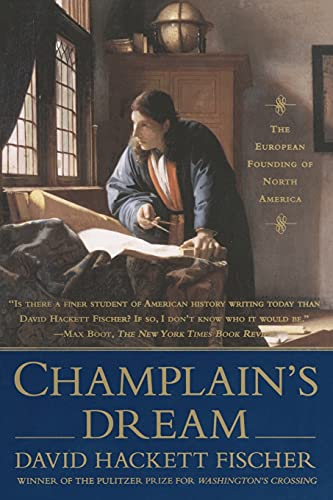 Champlain's Dream: David Hackett Fischer