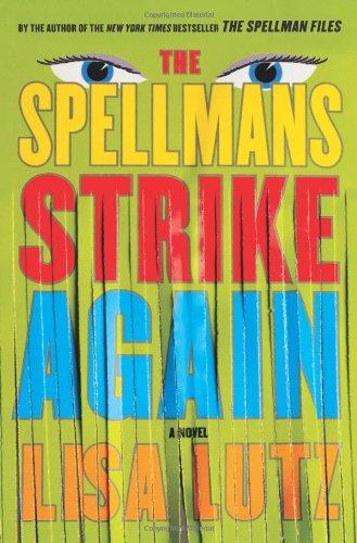 9781416593409: The Spellmans Strike Again: A Novel (Izzy Spellman Mysteries)