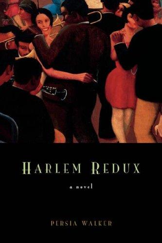 9781416593560: Harlem Redux: A Novel
