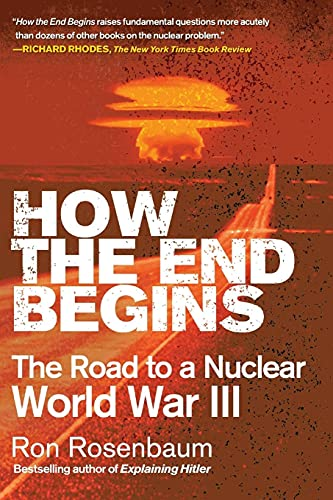 9781416594222: How the End Begins: The Road to a Nuclear World War III