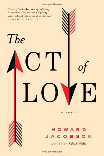 9781416594239: The Act of Love: A Novel