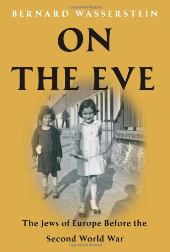 9781416594277: On the Eve: The Jews of Europe Before the Second World War