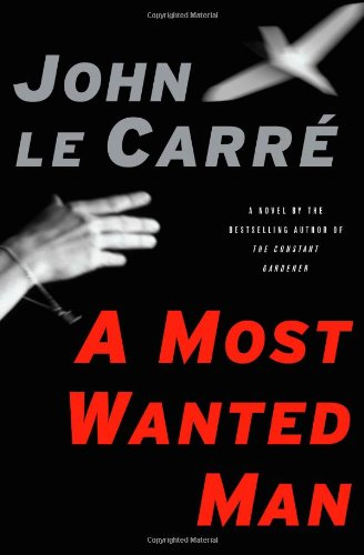9781416594888: Le Carre, J: MOST WANTED MAN