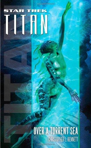 9781416594970: Star Trek: Titan #5: Over a Torrent Sea (Star Trek: The Next Generation)