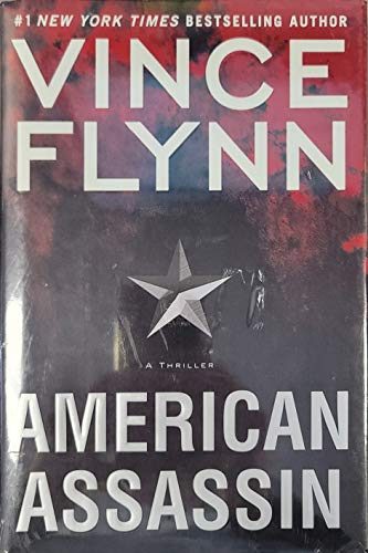 9781416595182: American Assassin: A Thriller (A Mitch Rapp Novel)