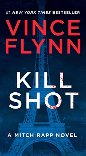 9781416595229: A Mitch Rapp Novel. Kill Shot