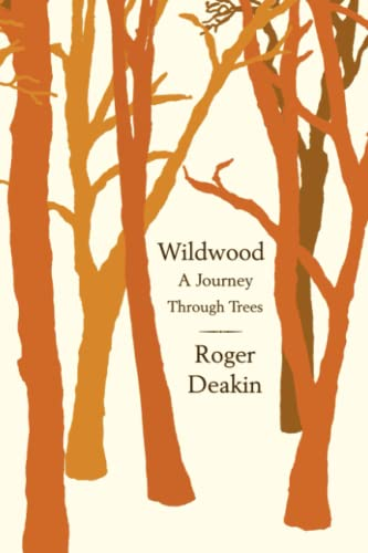 9781416595328: Wildwood: A Journey Through Trees