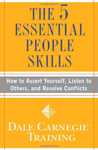 9781416595489: The 5 Essential People Skills: How to Assert Yourself, Listen to Others, and Resolve Conflicts