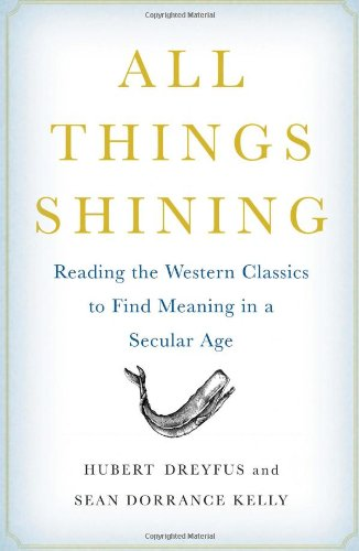 9781416596158: All Things Shining: Reading the Western Classics to Find Meaning in a Secular Age
