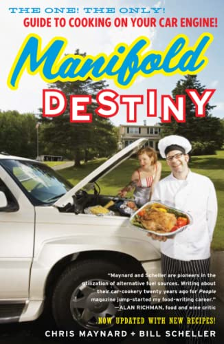 9781416596233: Manifold Destiny: The One! The Only! Guide to Cooking on Your Car Engine!