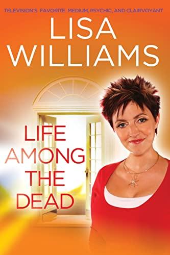 Life Among the Dead: Williams, Lisa