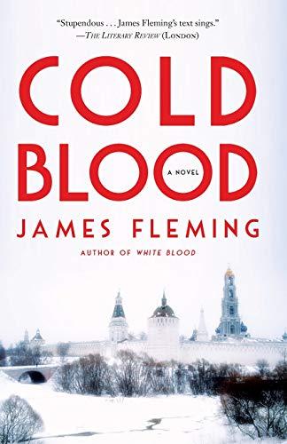 COLD BLOOD: A Novel: Fleming, James