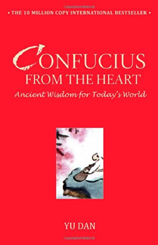 9781416596561: Confucius from the Heart: Ancient Wisdom for Today's World