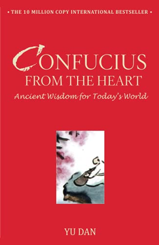 9781416596578: Confucius from the Heart: Ancient Wisdom for Today's World