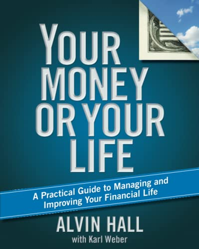 9781416596622: Your Money or Your Life: A Practical Guide to Managing and Improving Your Financial Life