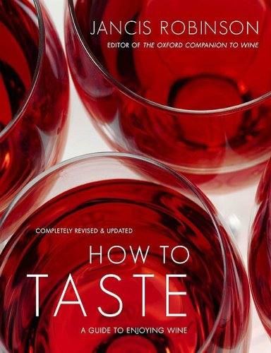 9781416596653: How to Taste: A Guide to Enjoying Wine