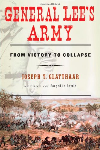 9781416596974: General Lee's Army: From Victory to Collapse