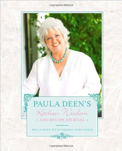 Paula Deen's Kitchen Wisdom and Recipe Journal: Paula Deen