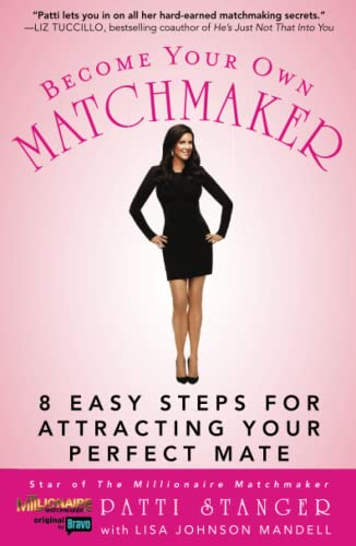 9781416597711: Become Your Own Matchmaker: 8 Easy Steps for Attracting Your Perfect Mate