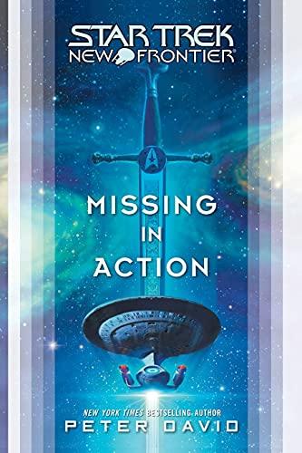 9781416598381: Missing in Action (Star Trek: New Frontier)
