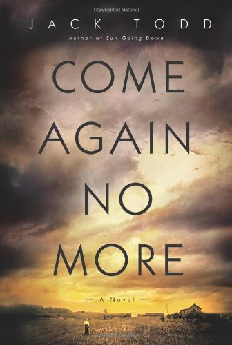 9781416598497: Come Again No More: A Novel