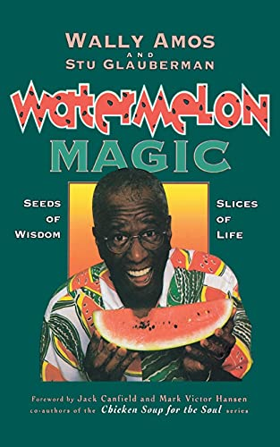 9781416598534: Watermelon Magic: Seeds Of Wisdom, Slices Of Life