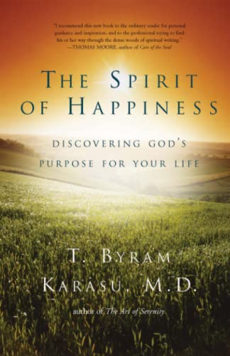 9781416598725: The Spirit of Happiness: Discovering God's Purpose for Your Life