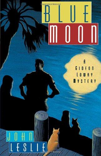 9781416598763: Blue Moon (A Gideon Lowry Mystery)