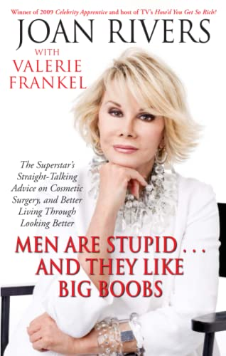 9781416599241: Men are Stupid ... and They Like Big Boobs: A Woman's Guide to Beauty Through Plastic Surgery