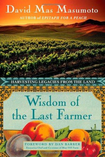 9781416599302: Wisdom of the Last Farmer: Harvesting Legacies from the Land