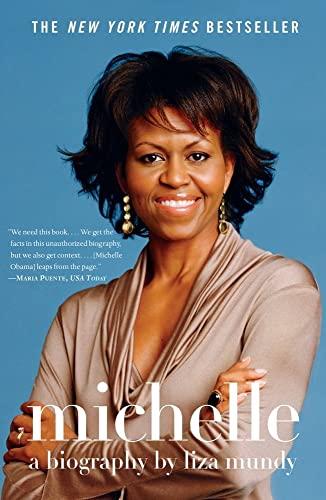 Michelle: A Biography (Paperback): Liza Mundy