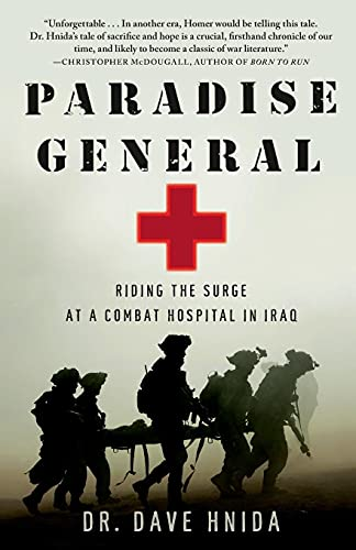 9781416599586: Paradise General: Riding The Surge At A Combat Hospital In Iraq