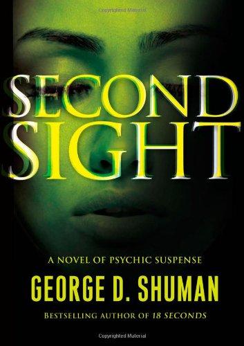 9781416599791: Second Sight: A Novel of Psychic Suspense