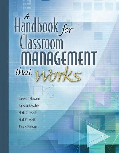 Handbook for Classroom Management That Works: Marzano, Robert J.,