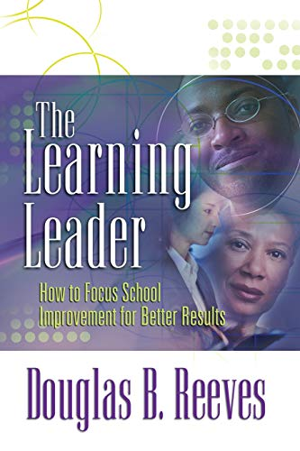 9781416603320: The Learning Leader: How to Focus School Improvement for Better Results
