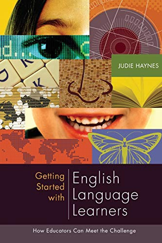 Getting Started with English Language Learners: How Educators Can Meet the Challenge (1416605193) by Haynes, Judie