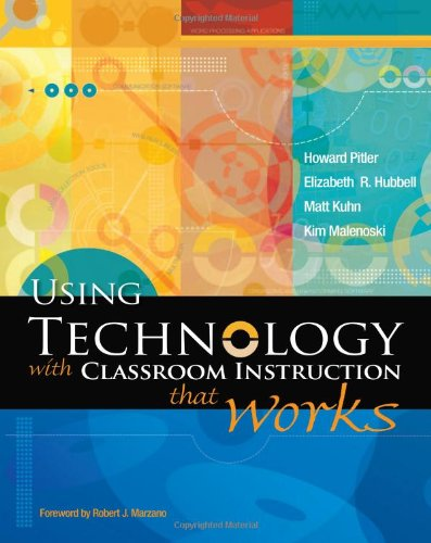 9781416605706: Using Technology with Classroom Instruction That Works