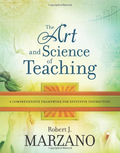 9781416605713: The Art and Science of Teaching: A Comprehensive Framework for Effective Instruction (Professional Development)